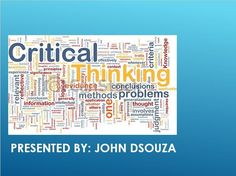 A PRESENTATION ON CRITICAL THINKING