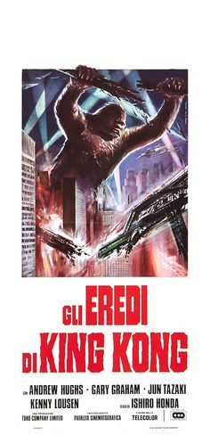 Italian poster for DESTROY ALL MONSTERS, under the title GLI EREDI DI KING KONG (THE HEIRS OF KING KONG).