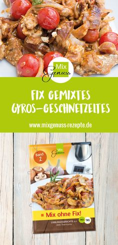 Gyros Geschnetzeltes – MixGenuss Blog