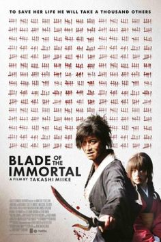 Blade of the Immortal (無限の住人 ; Mugen no jūnin ; Free Films Online, Hd Movies Online, 2018 Movies, Kristin Scott Thomas, The Smiths, Christopher Plummer, Nicolas Cage, Live Action, Action Movies To Watch