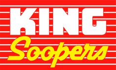 King Soopers - Colorado owned (check this)