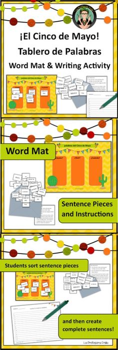 Tablero de Palabras, Word Mat / Word Sort and Writing Activity for Spanish classes!  Middle School or High School Spanish classes - Cinco de Mayo theme!  Included in this packet: -Instructions - a Cinco de Mayo themed word mat - words to sort  *subjects * verbs -- All verbs are regular except the verb ir! Students can conjugate in any verb tense you would like them to practice! *frequency words (ex: todos los días, siempre) - student recording sheet for sentences