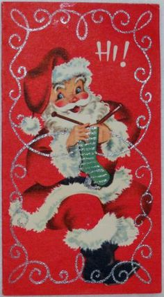 Goodness! 'Spose he's got to relax somehow. * 50s Glittered Knitting Santa Claus-Vintage Christmas Greeting Card*