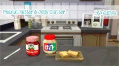 Peanut Butter & Jelly ClutterDetails: Decorations | Clutter Environment: 1§5Designs:Red Smuckers Jelly Jar with Plaid TopTan Jif Jar with Red TopCredit:Tool: Sims 4 Studio (LOVE)Mesh by: PilarFont by: AjaysimsTOU:Please do not re-upload.Please do not claim as your own.Download (Orangedox)*Objects combined in one package.*Somewhere along the lines of becoming ill, I reached +400 followers. Thank you for not forgetting about me and sending me well wishes. Love you all.
