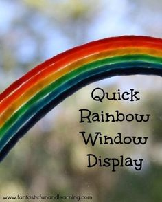 Quick Rainbow Window Display...use Wikki Sticks or Bendaroos to strengthen fine motor muscles and create window decorations.