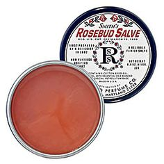 Rosebud Salve.  I use it for chapped lips