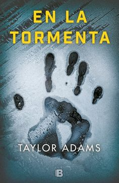 Buy En la tormenta by Taylor Adams and Read this Book on Kobo's Free Apps. Discover Kobo's Vast Collection of Ebooks and Audiobooks Today - Over 4 Million Titles! I Love Books, Books To Read, My Books, This Book, Thriller Books, I Love Reading, Audiobooks, Writing, My Love
