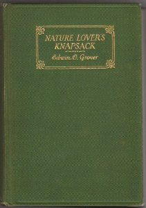 The Nature Lover's Knapsack: An Anthology of Poems for Lovers of the Open Road: Amazon.co.uk: Edwin Osgood Grover: Books
