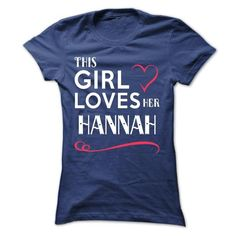 This girl loves her HANNAH - #gift for dad #cheap gift. CLICK HERE => https://www.sunfrog.com/Names/This-girl-loves-her-HANNAH-ojeqnpyzzp-Ladies.html?68278