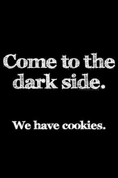 ... we have cookies...