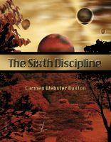 Smashwords – The Sixth Discipline – a book by Carmen Webster Buxton