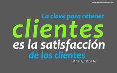 La clave para retener clientes es la satisfacción de los clientes.