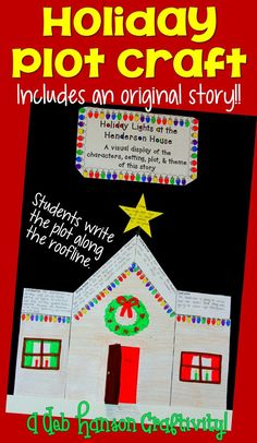 A December Holiday Reading Craftivity! Students read the original story (about hanging Christmas lights!), and then create a plot diagram that becomes the roofline of the house! It makes an adorable December bulletin board, too!