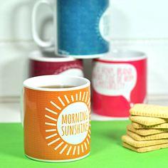 'morning sunshine' mug by bread & jam   notonthehighstreet.com £8.50