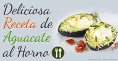 Intente esta receta de aguacate horneado con huevo para el desayuno, para satisfacer su hambre e mejorar su energía durante el día. http://articulos.mercola.com/sitios/articulos/archivo/2015/02/01/receta-de-aguacate-horneado.aspx