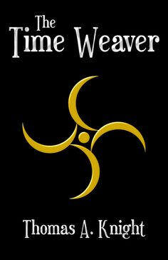 Review: The Time Weaver by Thomas A. Knight
