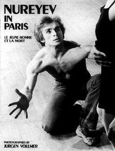 NUREYEV IN PARIS - Le jeune homme et la mort Photographed by Jurgen Vollmer Text by John Devere