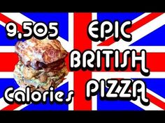 Epic British Pizza - a 3 storey British themed pizza (Epic Meal Time tribute)