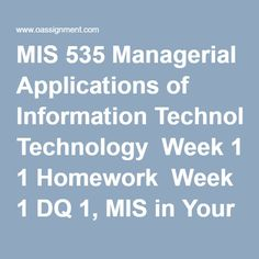 MIS 535 Managerial Application of informationTechnology Complete Devry