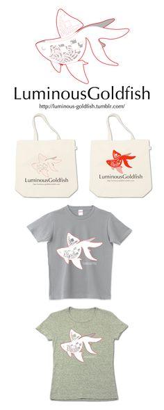 Luminous GoldfishのTシャツやトートバッグは こちらでお買い求めいただけます。 http://www.ttrinity.jp/shop/D-008105/brand/7281