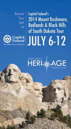 Reserve your spot on Capitol Federal's South Dakota tour with the Heritage Travel Club, July 6 - 12!