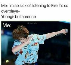 I'll never be bored of Fire