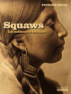 Squaws / Patrick Deval, 2014 http://bu.univ-angers.fr/rechercher/description?notice=000606871