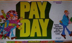 Payday board game.  Love the 70s design!