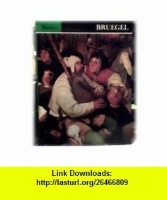 Bruegel (Great Artists Collection, Vol. 14) (9780852290897) Keith Roberts , ISBN-10: 0852290896  , ISBN-13: 978-0852290897 ,  , tutorials , pdf , ebook , torrent , downloads , rapidshare , filesonic , hotfile , megaupload , fileserve