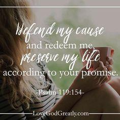 #LoveGodGreatly #Psalm119 Week 7- Wednesday Read: Psalm 119:153-156