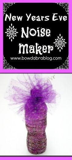 New Years Eve Recycled Bottle Noise Maker! DIY! Brought to you by shoplet.com, everything for your business!