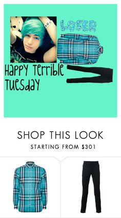 """""""Happy Terrible Tuesday"""" by bvbptvsws ❤ liked on Polyvore featuring Burberry, Balmain, men's fashion and menswear"""