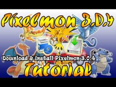 #Tutorial - Download and Install Pixelmon 3.0.4 - Minecraft ITA - YouTube