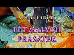 AGATHA CHRISTIE. PĚT MALÝCH PRASÁTEK. AUDIOKNIHA - YouTube