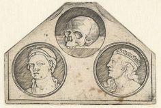 Anonymous | Blad met drie ronde voorstellingen: schedel en twee hoofden van vrouwen, Anonymous, 1500 - 1599 | Afdruk van een fragment van een etsplaat op zeshoekig formaat, bovenaan zijn nog lijnen zichtbaar van twee andere ronde voorstellingen op de oorspronklijke plaat.