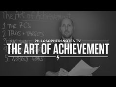 The Art of Achievement by Tom Morris - Brian Johnson's PhilosophersNotes