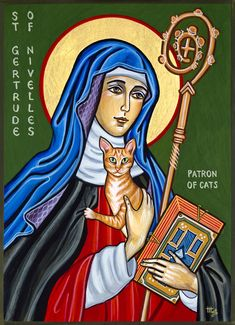 Madness and cats. These are among the factors you will be deciding upon as you cast today's vote between Dymphna, the patron saint of madness, and Gertrude of Nivelles, the patron saint of ca… Catholic Saints, Patron Saints, Crazy Cat Lady, Crazy Cats, Patron Saint Of Cats, Pet News, Cat Cards, Cat People, Cat Quotes