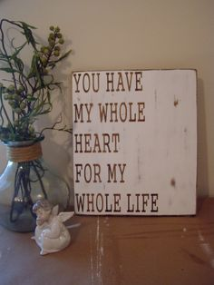 You Have My Whole Heart For My Whole LifeWood by KPATTONDESIGNS, $29.00