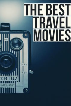 Eat, Pray, Love? Under the Tuscan Sun? All of them here in some of The Best Travel Movies of All Time
