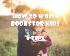 6 tips για να γράψεις παιδικά βιβλία!