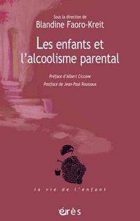 Enfants et l'alcoolisme parental,les