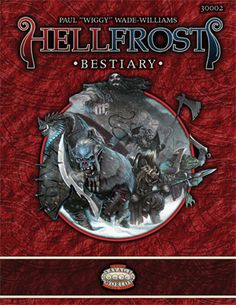 One of the three core books for the frigid epic-fantasy setting from Triple Ace Games for Pinnacle Entertainment's Savage Worlds RPG - presented in our Hellfrost Bundle (Sept 2015)
