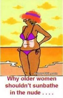 Why Old Women shouldn't