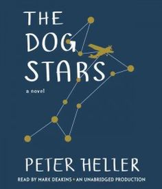 The Dog Stars by Peter Heller 11/2012 - Library staff member, Rebecca, highly recommends this one!