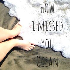 Miss you ocean