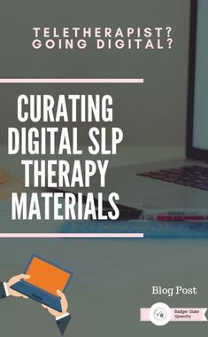 Blog post on easy and cost-effective ways to build your digital therapy materials for teletherapy.