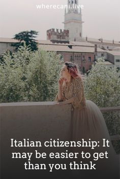 Getting citizenship to italy can be easier than you think.  Here is the guide to the many ways. #italy #italian #citizenship Living In Italy, Living In Europe, Getting A Passport, Work Abroad, European Vacation, Cool Countries, Citizenship, Thinking Of You, How To Find Out