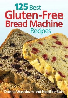 Have you found good gluten free bread machine recipes? 125 Best Gluten-Free Bread Machine Recipes has you covered for each meal and bread type. Bread Maker Recipes, Gf Recipes, Steak Recipes, Shrimp Recipes, Casserole Recipes, Delicious Recipes, Dessert Recipes, Best Gluten Free Bread Machine Recipe, Gluten Free Bread Maker