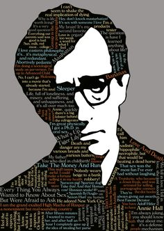 A minimalist poster of Woody Allen, his film titles, and a few quotes from the films. I want it. Bad.