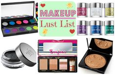 Makeup Lust List – March 2014 Hello fellow makeup addicts, At times, I feel I need a makeup de-toxication session but the thought is as short lived as snee